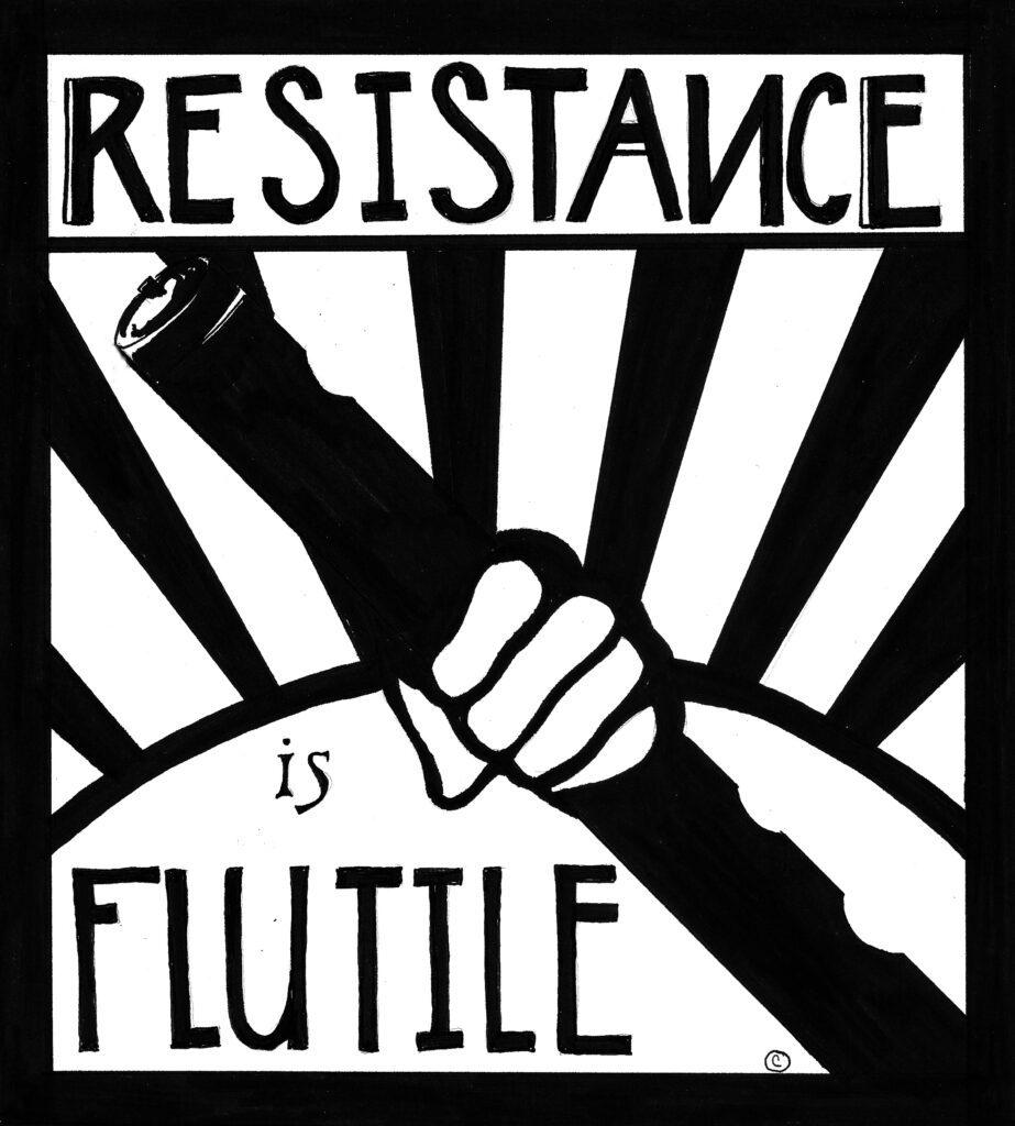 Resistance is Flutile